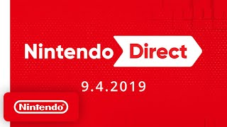 Nintendo Direct 9.4.2019