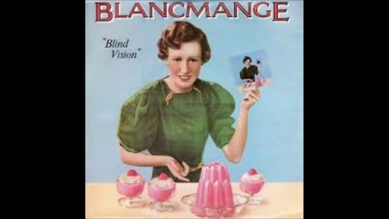 Blancmange Blind Vision Youtube