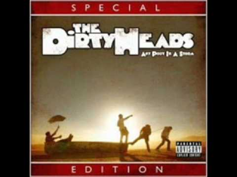 The Dirty Heads  I Got No Time For Yall