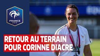 Retour au terrain pour Corinne Diacre