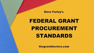 Federal Grant Procurement (Purchasing) Standards