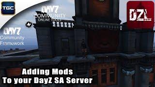 Adding Mods to your DayZ SA Server (CF + Community Online Tools)