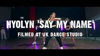 HYOLYN - SAY MY NAME / Lucy L Choreography Dance