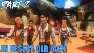 "Jack Keane 2 The Fire Within Walkthrough Part 7 ""In Desert with Old Jack"" Gameplay Playthrough PC"