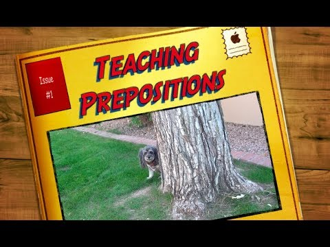 Teaching Prepositions with my dog Jasmine