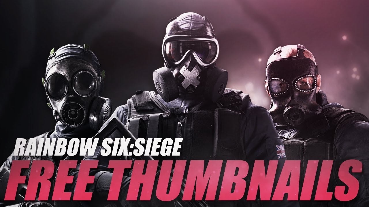 Free Graphics | Rainbow Six: Siege | Thumbnail Pack by ArtificialCreations