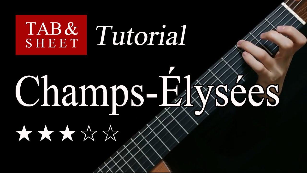 Les Champs-Élysées - Fingerstyle Lesson + TAB