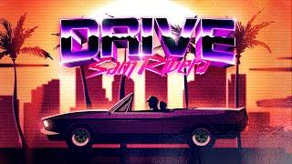 Sam Rivera - Drive (Official Lyric Video)