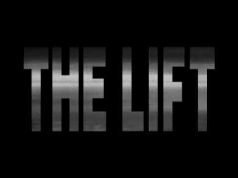 The Lift - Trailer streaming vf
