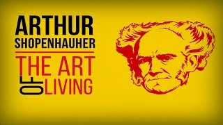 ARTHUR SCHOPENHAUER .The art of living. Epic Quotes.