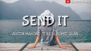 Austin Mahone Send It To My Phone