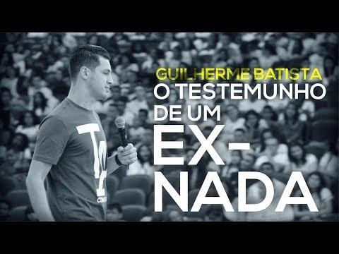 O Testemunho do EX - NADA - Guilherme Batista