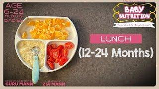 Lunch 12-24 Month Babies | BABY NUTRITION Program | Guru Mann | Health & Fitness