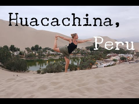 HUACACHINA - PERU - TRAVEL VLOG - The Adventures of Pip & Tobes