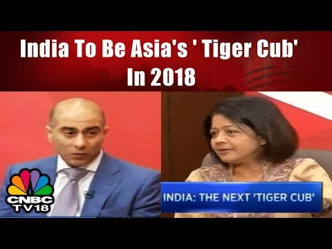 India To Be Asia's ' Tiger Cub' In 2018 | Nomura's 2018 Economic Outlook | CNBC TV18