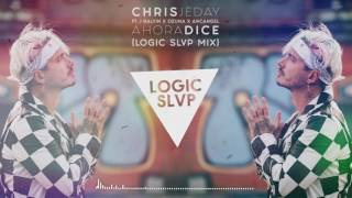 Chris Jeday ft. J Balvin X Arcangel X Ozuna - Ahora Dice (Logic Slvp Reggaeton Mix)
