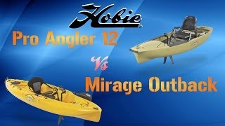 Pro Angler 12 Vs Mirage Outback
