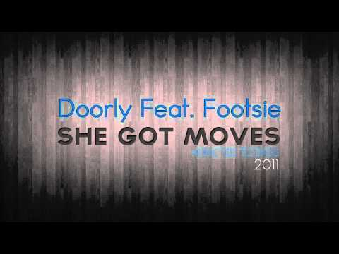 Doorly Feat. Footsie - She Got Moves