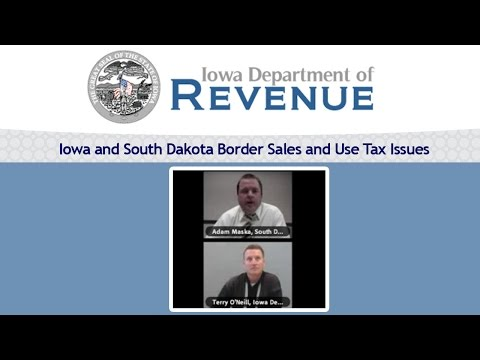 Iowa and South Dakota Border Sales and Use Tax Issues