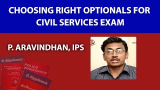 Choosing Right Optionals for Civil Services Exam