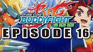 [Episode 16] Future Card Buddyfight Hundred Animation