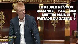 LE PEUPLE NE VOUS DEMANDE PAS DES MIETTES MAIS LE PARTAGE DU GÂTEAU - Adrien Quatennens