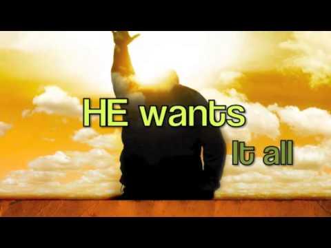 He Wants It All - Forever Jones (Our Version - StandUpForYah03)