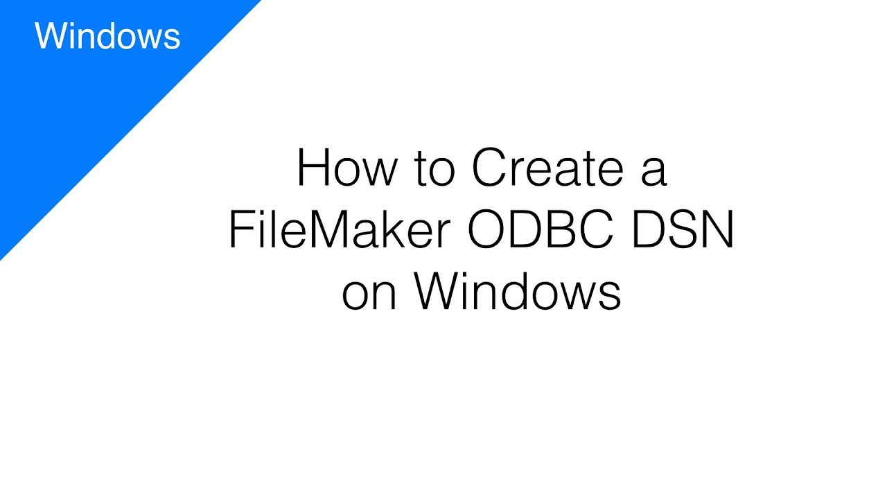 Odbc filemaker driver for windows.
