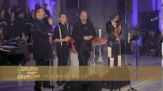 GOLDEN HARPS GOSPEL CHOIR - You Raise Me Up