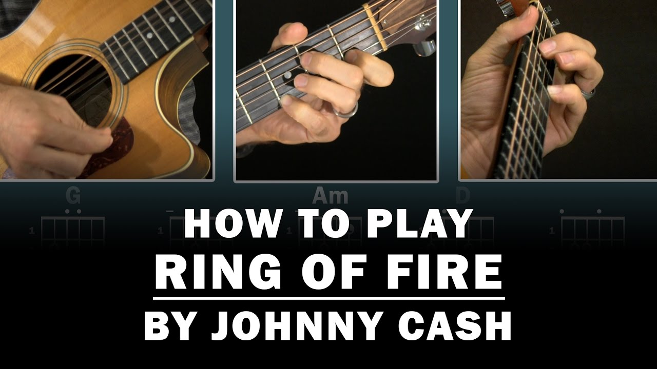 how to play johnny cash ring of fire