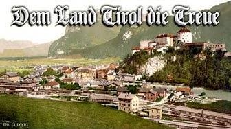Dem Land Tirol die Treue [Austrian march song][+English translation]