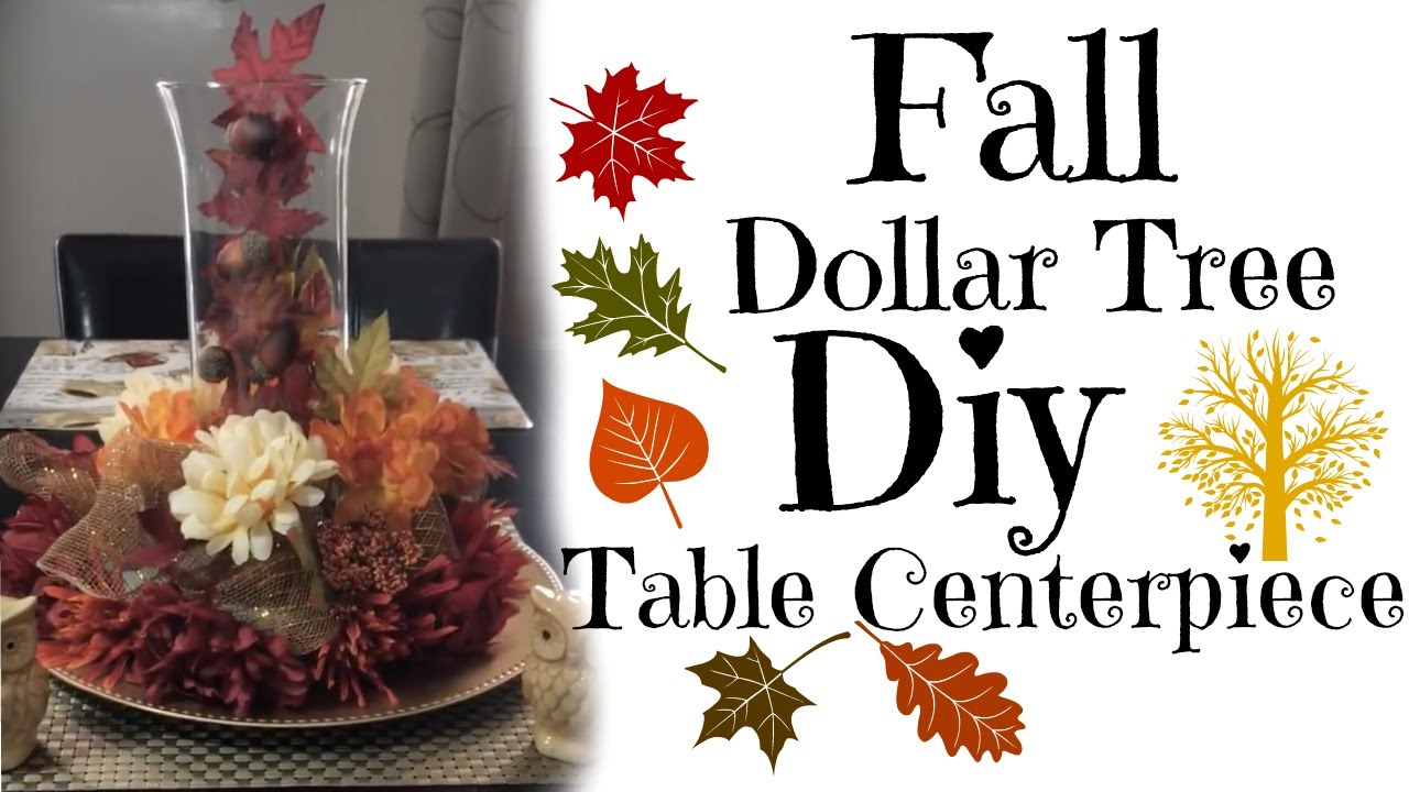 Dollar Tree| DIY | Autumn | Table Centerpiece
