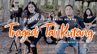Dara Ayu Ft. Bajol Ndanu - Tragedi Tali Kutang | KENTRUNG (Official Reggae Version)