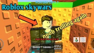 Roblox skywars noob trolling with annoying people