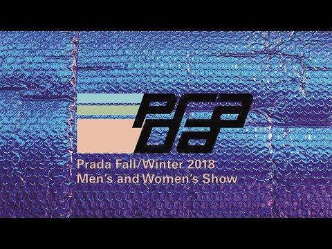 Prada Fall/Winter 2018 Men's and Women's Show