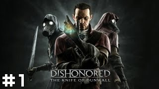 Dishonored: The Knife of Dunwall #1 - Regret