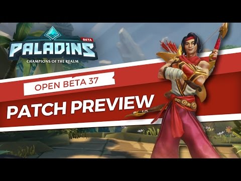 Paladins - Patch Preview - Open Beta 37