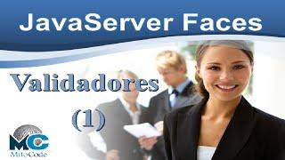 JSF Validators - JSF Validaciones (1/2)