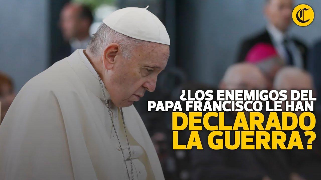 Enemigos del Papa FRancisco