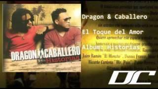 Dragon y Caballero - El Toque del Amor (Historias)