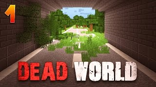 DEAD WORLD - Ep : 1 : Z is Dead - Minecraft 1.8 Map Aventure