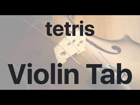 Learn Tetris On Violin - How To Play Tutorial
