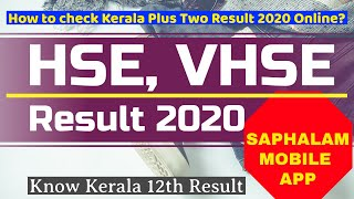 Kerala plus two result 2020 | HSE VHSE Result | Use Saphalam Mobile App to view result