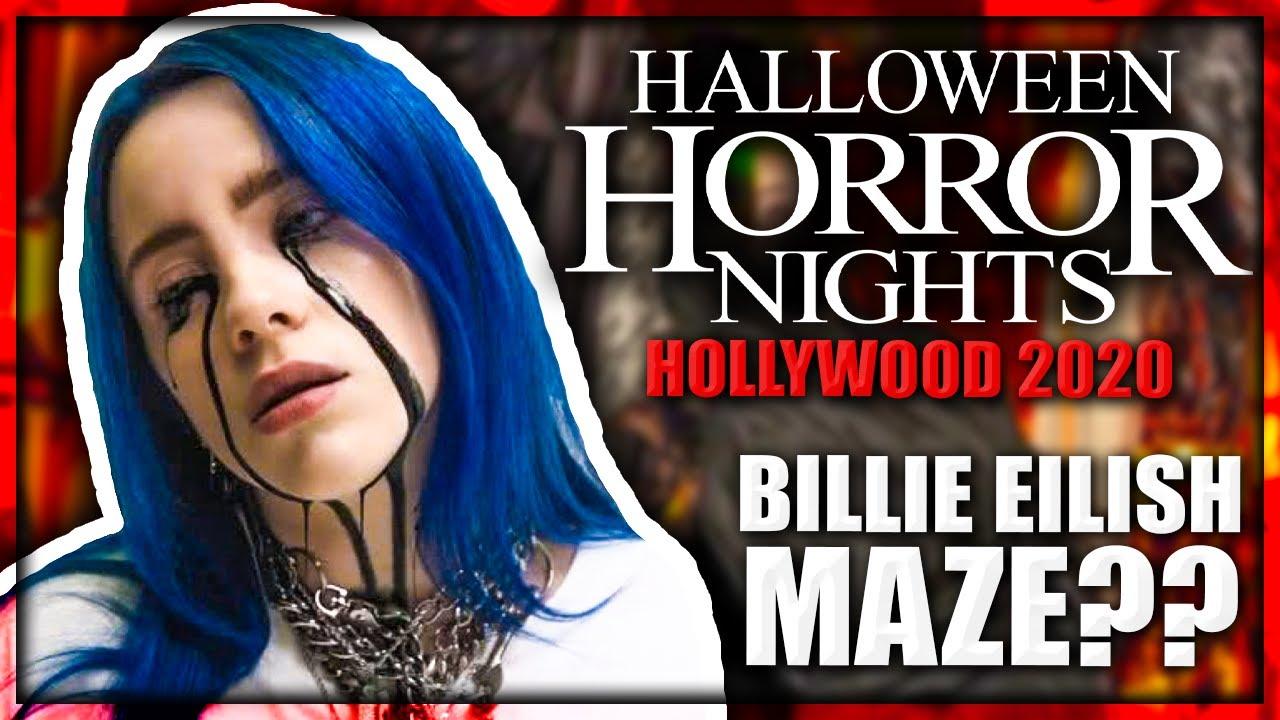 Halloween Horror Nights 2020 Mazes Billie Eilish Halloween Horror Nights 2020 MAZE RUMORED
