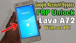 Lava A72 FRP Unlock/ Google Account Bypass || ANDROID 6.0 (Without PC)