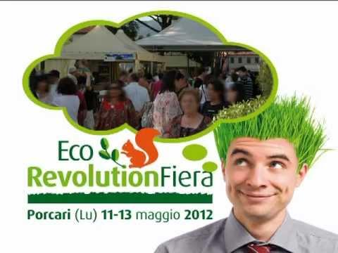 Eco Revolution Fiera Porcari Lucca 11-13 Maggio 2012