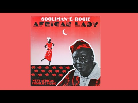 Sooliman E. Rogie - African Lady (HIGHLIFE)