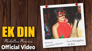 Ek Din Manhattan Memories Official Video Sona Mohapatra Ram Sampath Munna Dhiman OmGrownMusic