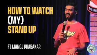 How to Watch (MY) Stand-up ft. Manoj Prabakar | Evam Stand-up Tamasha