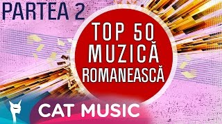 Top 50 romanian music 2016 (part 2)